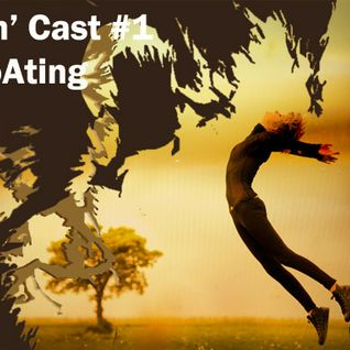Groovin' Cast #1: Floating