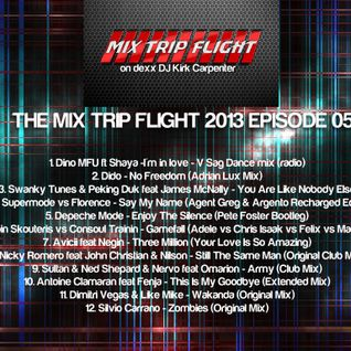 The Mix Trip Flight Episode #5/13 part 1