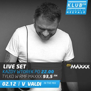 Klub FM by Neevald Live Set 02.12.2014