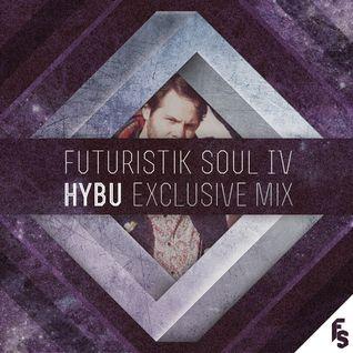 Hybu exclusive mix for Futuristik Soul IV