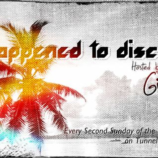 What Happened To Disco Show #09 on Tunnel FM - January 13th, 2013