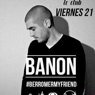 Banon @ Rooms Le Club [21 Febrero 2014] (3 hours set)