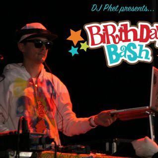 DJ Phet presents Birthday Bash 2016