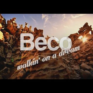 Beco - Walkin' on a dream
