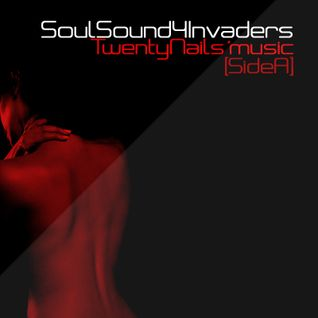 SoulSound4invaderS - Twenti Nails´Music (Side A)