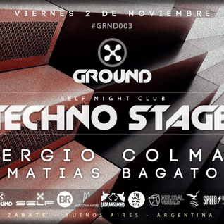 GROUND Techno Stage @ SELF Nightclub 02-11-2012