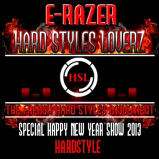 E-Razer - Hard Styles Loverz  - Special Happy New Year 2013 - Hardstyle.nu - 29 December 2012