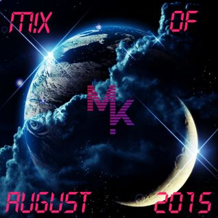 Mix Of August 2015 (mixed by MARV!N K!M) [+ FREE DOWNLOAD]