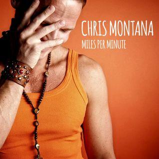 Miles - Per - Minute 20 Years Of Chris Montana