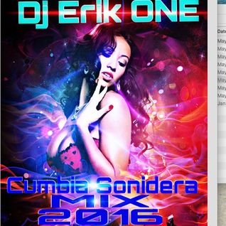 Dj Erik ONE Cumbia Sonidera Mix 2016