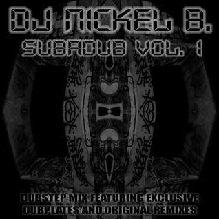 Sub-a-Dub Volume 1 mixed by DJ Nickel B (reggae/dubstep mix)