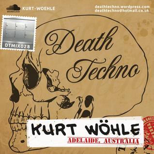 DTMIX028 - Kurt Wöhle [Adelaide, AUSTRALIA]