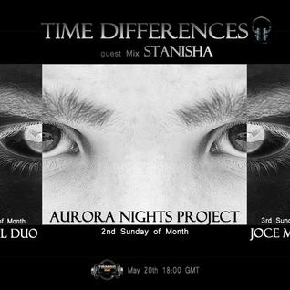 Stanisha - Time Differences Guest Mix (Podcast.May.2012)