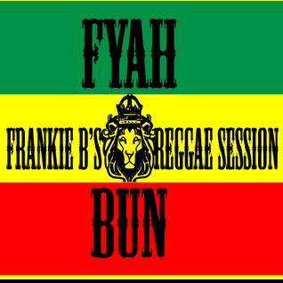 Fyah Bun - EP 47