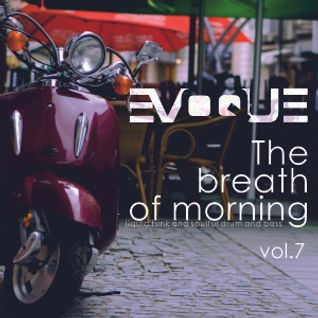 Evoque - The Breath Of Morning vol.7