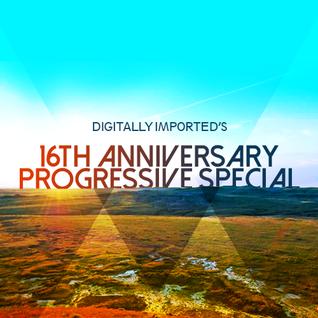 DI FM 16th Anniversary Progressive Special - 06R Guest Mix