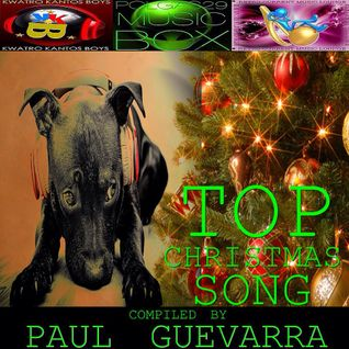 TOP CHRISTMAS SONG by PAUL GUEVARRA