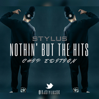 #NothinButTheHits 002 - Chip Edition