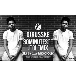 DJRUSSKE - #30MinutesOfJCole