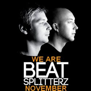 We Are Beat Splitterz - November 2013