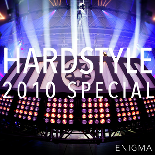 Hardstyle Mix - 2010 SPECIAL By: Enigma_NL
