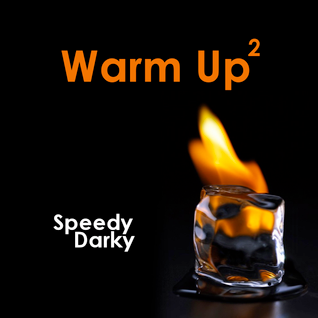 Speedy Darky - Warm Up #2