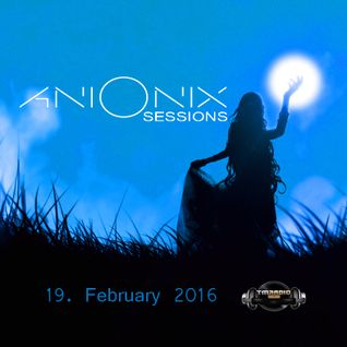 Ani Onix Sessions - host mix [19. February 2016] On TM-Radio