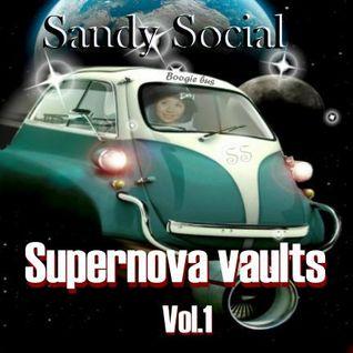 """Sandy Social presents """"Supernova vaults"""" Vol.1"""