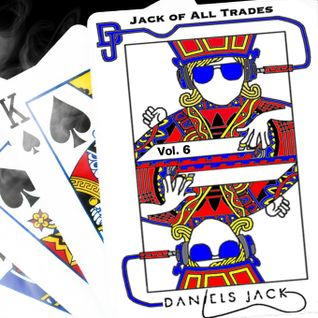 Daniels Jack - Jack Of All Trades Vol.6