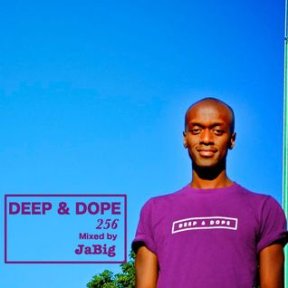 Chill Out Deep House Lounge Mix by JaBig - DEEP & DOPE 256