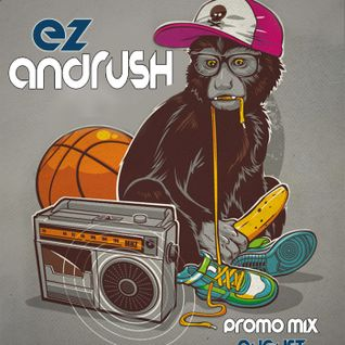 EZ & andRUSH - PROMO MIX AUGUST 2011