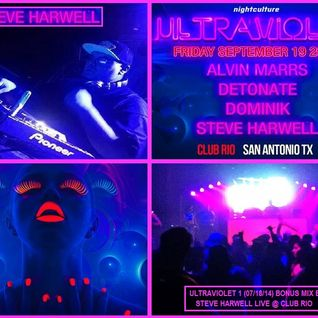 Steve Harwell Live Club Rio (NightCulture presents UltraViolet 2) WITH ULTRAVIOLET 1 BONUS MIX