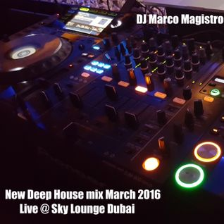 new Deep House March 2016 Live @ Sky lounge Dubai