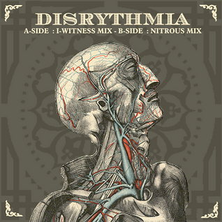 I-Witness - Disrythmia - 2006