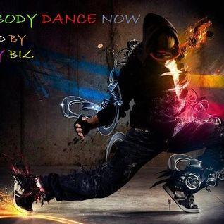 EVERYBODY DANCE NOW - DJ NASTY BIZ