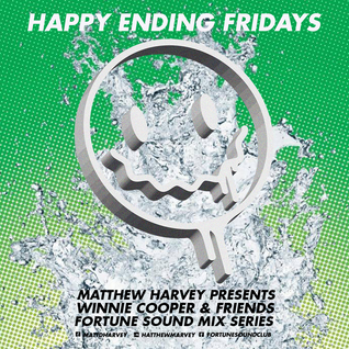 Happy Ending Fridays at Fortune Mix Series Featuring Winnie Cooper & Friends Mixed By Matthew Harvey