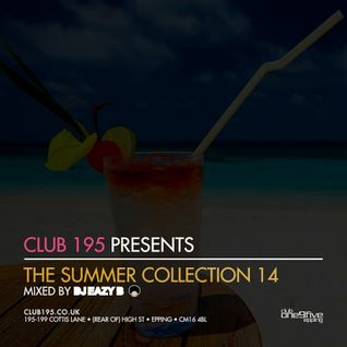 @Club195 Pres. The Summer Collection 2014 (CD1) | @DJEAZYB