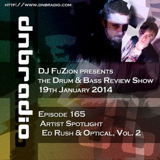Ep. 165 - Artist Spotlight on Ed Rush & Optical, Vol. 2