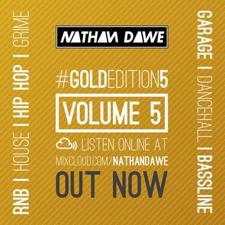 GOLD EDITION Volume 5 | Mixture of Genres | SNAPCHAT 'DJNATHANDAWE' | TWEET @NATHANDAWE