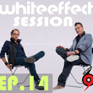 Stroke 69 - Whiteeffect Session - ep 14