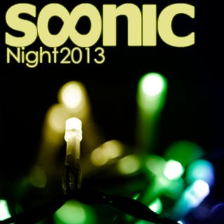 DJ Soonic - Night 2013