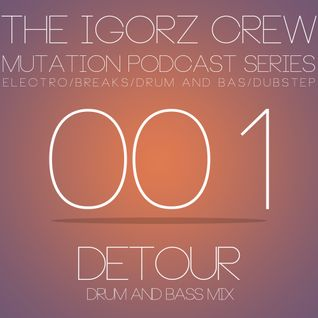Detour - Mutation Podcast 001