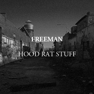 Hood Rat Stuff
