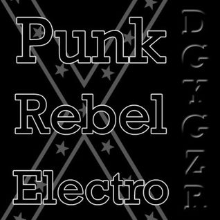 Punk Rebel Electro Vol. 01