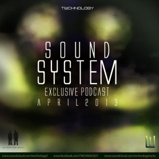 TWCHNOLOGY- Sound System Promote(Exclusive Podcast April 2013)