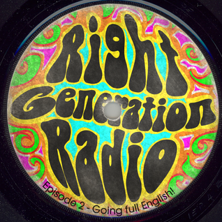 Right Generation Radio Ep. 2 - Going English