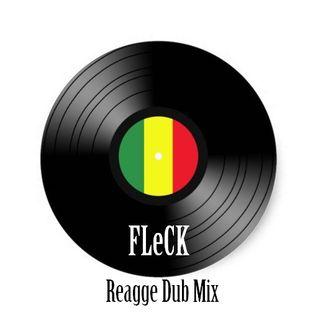FLeCK Reggae Dub Mix