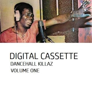 Digital Cassette - Dancehall Killaz