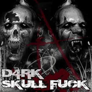 D4RK - SkullFuck 01 - The Birth