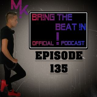 BR!NG THE BEAT !N Official Podcast [Episode 135]